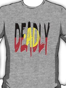 Deadly - Indigenous Australia T-Shirt