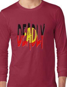 Deadly - Indigenous Australia Long Sleeve T-Shirt