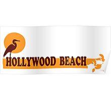 Hollywood Beach - Florida. Poster