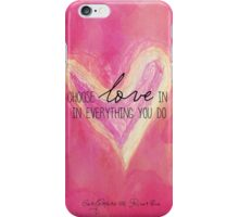 Choose Love Always iPhone Case/Skin