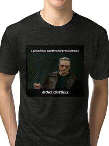More Cowbell SNL Christopher Walken Shirt Tri-blend T-Shirt