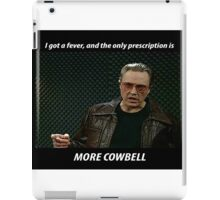 More Cowbell SNL Christopher Walken Shirt iPad Case/Skin
