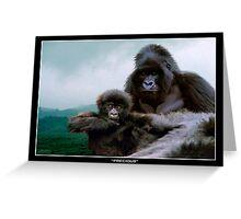 """""""Precious"""" (Mountain Gorillas) Greeting Card"""