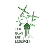 Take Ideas, Not Resources Photographic Print