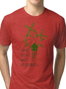 Take Ideas, Not Resources Tri-blend T-Shirt