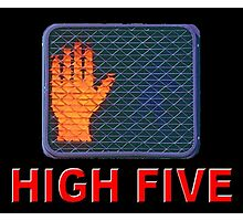 High 5 Photographic Print