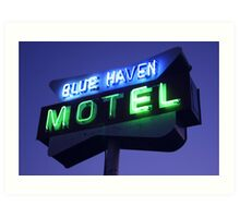 Blue Haven Motel Sign Art Print