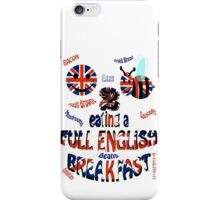 Happy 2 bee eating a full english Breakfast iPhone Case/Skin