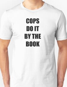 Halloween 4 - Cops do it by the book T-Shirt