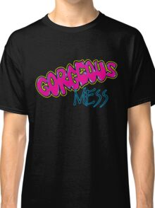 Gorgeous Mess (alternate version) Classic T-Shirt