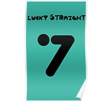 7 Lucky Straight Poster