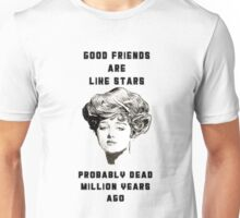 Good friends are like stars Unisex T-Shirt