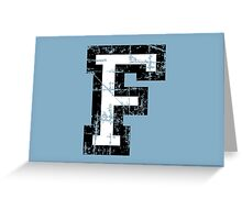 Letter F (Distressed) two-color black/white character Greeting Card