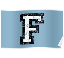 Letter F (Distressed) two-color black/white character Poster