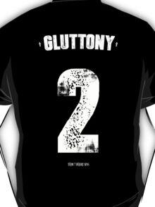 7 Deadly sins - Gluttony T-Shirt