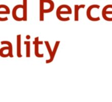 Limited Perception Of Reality Sticker