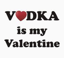 Vodka is my Valentine Baby Tee