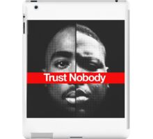 Trust nobody iPad Case/Skin