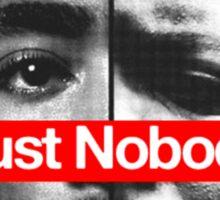 Trust nobody Sticker