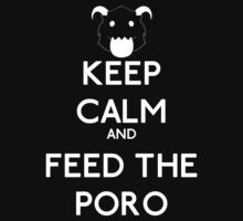 Keep calm and feed the poro - League of legends Kids Clothes