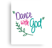 Dance With God Canvas Print