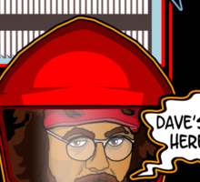 Sorry Hal, Dave's not here. Sticker