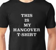 This Is My Hangover T-Shirt - Black Unisex T-Shirt