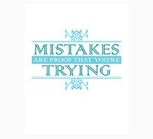 Mistakes Are Proof that You're Trying Womens Fitted T-Shirt