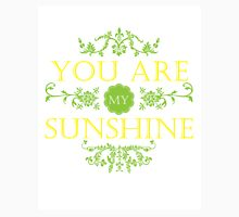 You Are My Sunshine Quote Womens Fitted T-Shirt
