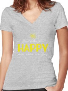 You make me HAPPY when skies are grey. Women's Fitted V-Neck T-Shirt