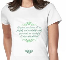 I Praise You Christian Quote Womens Fitted T-Shirt