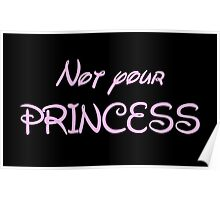 Not your princess Poster
