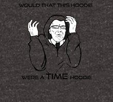 Would That This Design Were A TIME Design... Hoodie