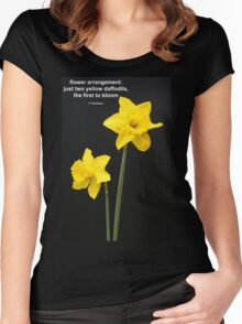 Daffodils Quotation Women's Fitted Scoop T-Shirt