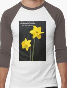 Daffodils Quotation Men's Baseball ¾ T-Shirt