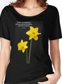 Daffodils Quotation Women's Relaxed Fit T-Shirt