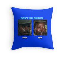 Don't Do Drugs Throw Pillow