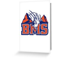 BMS BLUE MOUNTAIN STATE  Greeting Card