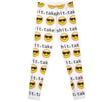 Take No Sh#t!! Leggings