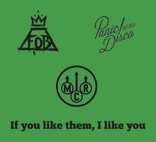 If You like Them I like You: Bands by doyouevenfandom