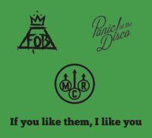 If You like Them I like You: Bands by doyouevenfandom