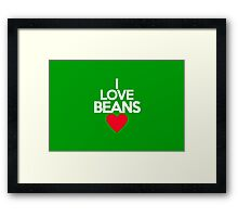 I love beans Framed Print