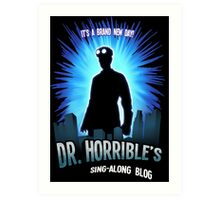 Dr. Horribles sing-along blog  Art Print