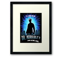 Dr. Horribles sing-along blog  Framed Print