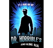 Dr. Horribles sing-along blog  Photographic Print