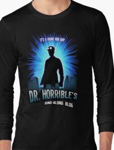 Dr. Horribles sing-along blog  Long Sleeve T-Shirt