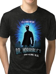 Dr. Horribles sing-along blog  Tri-blend T-Shirt