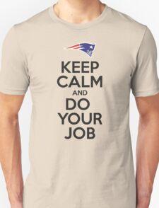 Keep Calm and Do Your Job T-Shirt