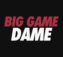 BIG GAME DAME  by skillsthrills