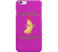 Burning Calories! iPhone Case/Skin